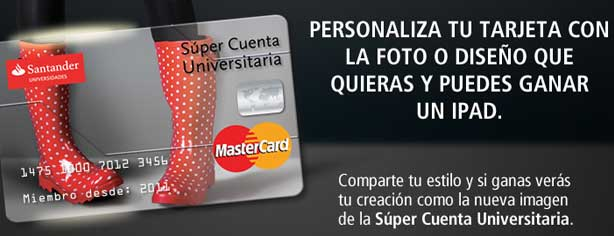 64ecd5f7d437 Concurso Santander  Personaliza una Súper Cuenta Universitaria y gana iPad 3