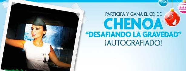 """Gana el cd """"Desafiando la Gravedad"""" autografiado por Chenoa"""