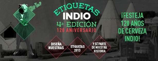 Promoción Etiquetas Indio 120 Aniversario, tu diseño en las botellas de Cerveza Indio