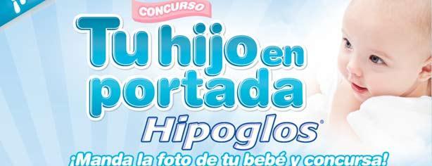 Concurso Tu hijo en portada Hipoglos de Mi Bebé y Yo: gana más de $60,000 en premios