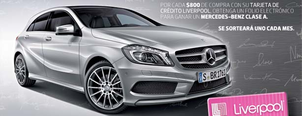 Sorteo Compre y Firme con estilo Liverpool 2013, gana autos Mercedes-Benz cada mes