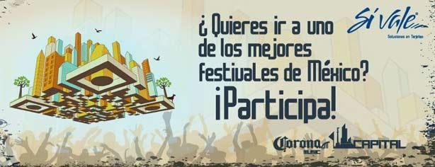 Gana boletos gratis para el Festival Corona Capital 2013 con Sí Vale