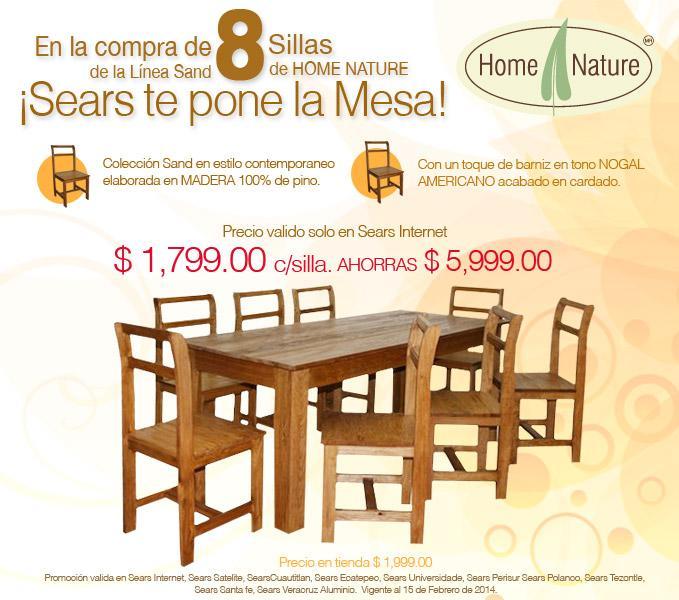 Promoción Sears, en la compra de 8 sillas Home Nature gratis la mesa