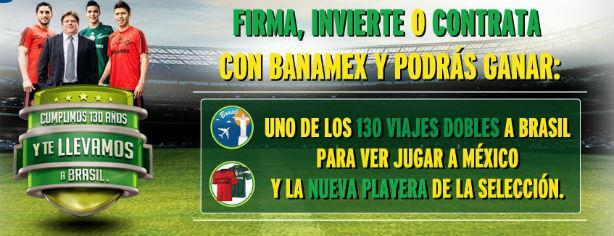 Promoción Banamex Brasil: Gana uno  de los viajes a Brasil 2014 o la playeras de la selección