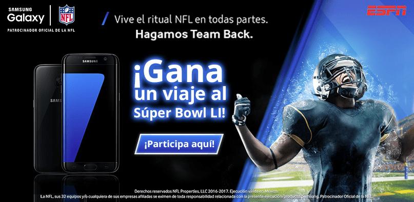 """Promoción NFL ESPN y Samsung Galaxy """"Hagamos Team Back"""": Gana viaje al Super Bowl 51"""