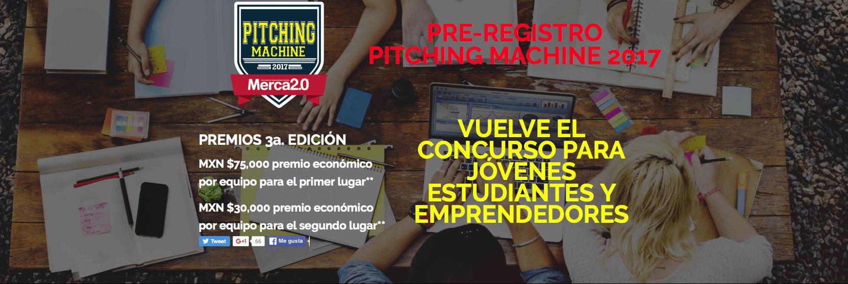 Concurso Pitching Machine 2017 Merca 2.0: Crea una campaña publicitaria y gana $75,000