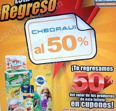 Folleto de ofertas Chedraui al 50% del 28 al 30 de julio 2017