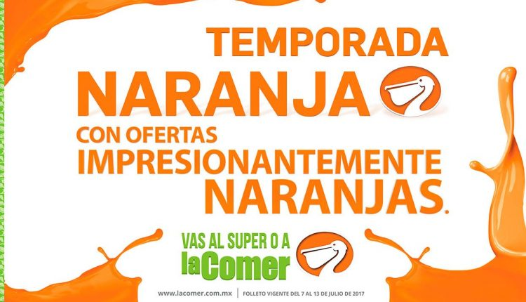 Folleto Temporada Naranja 2017 del 7 al 13 de julio