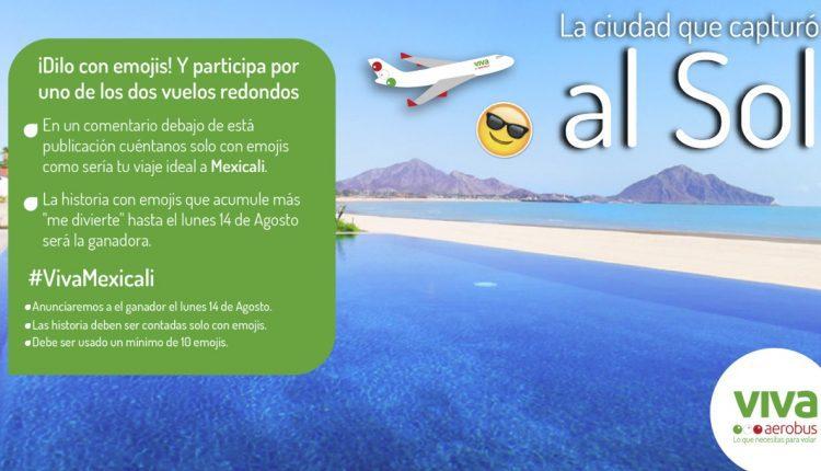 Concurso Viva Aerobús Dilo con Emojis: Gana vuelo redondo a Mexicali, BC.