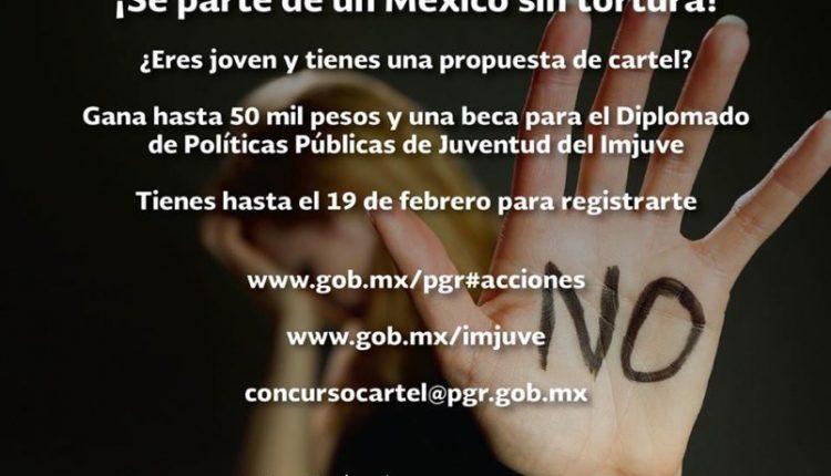 Concurso IMJUVE cartel sobre prevención de la tortura: Gana hasta $50,000 pesos
