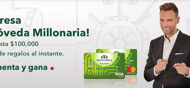 Promoción Banco Azteca Bóveda Millonaria 2018: Gana $100,000 pesos o $500 al instante