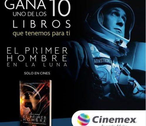 """Gana 1 de 10 libros de """"El Primer Hombre en la Luna"""" con Cinemex"""
