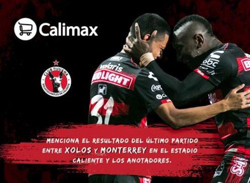 Boletos Gratis para el partido de Liga MX Tijuana vs. Monterrey cortesía de Calimax