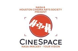 Concurso Cinespace 2019 de la NASA y Houston Cinema Arts: Gana hasta $25,000 dólares en premios
