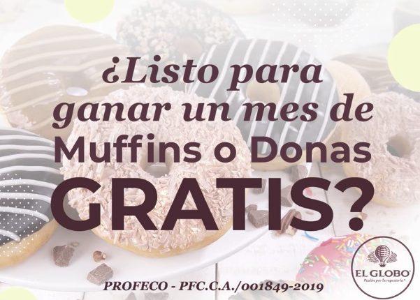 Promoción Pastelería El Globo: Gana muffins o donas gratis durante todo un mes