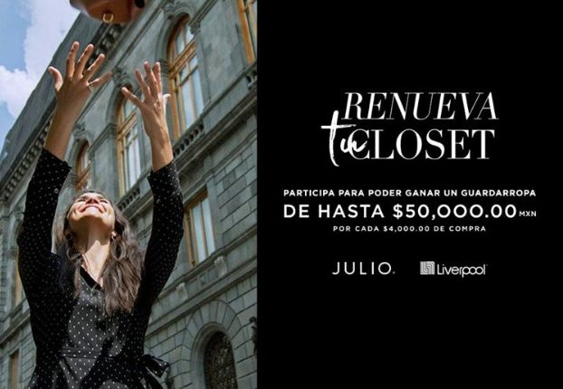 Promoción Julio Renueva tu Clóset: Gana un guardarropa de hasta $50,000 pesos