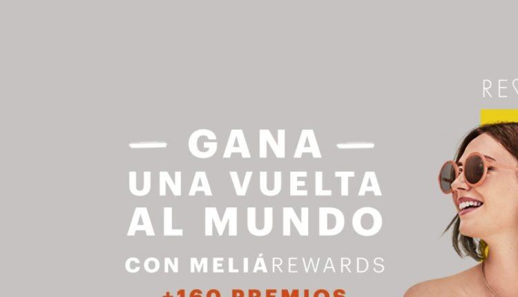 Concurso Meliá Rewards 25 Aniversario 2019: Gana viaje alrededor del mundo y más