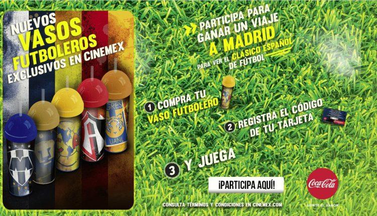 Promoción Cinemex Vasos Futboleros: Gana viaje al clásico Real Madrid vs Barcelona en Madrid y más