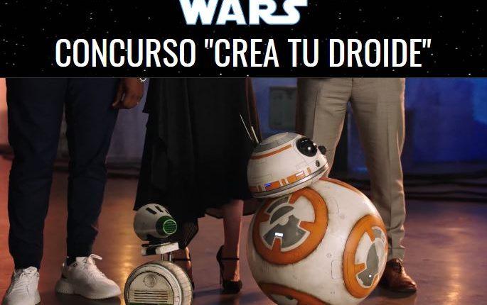 Concurso Star Wars Crea tu Droide: Gana viaje a la premiere mundial de Star Wars El Ascenso de Skywalker y más