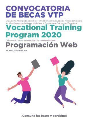 Convocatoria de Becas Vocational Training Program 2020: Gana viaje a Korea