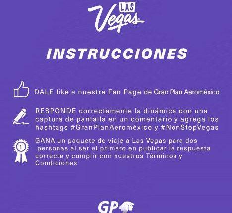 Concurso Glan Plan Aeroméxico: Gánate un viaje a Las Vegas