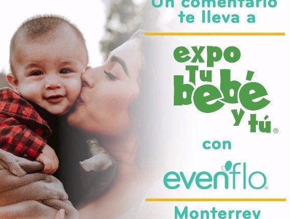 """Gana 1 de 10 pases dobles a la """"Expo tu bebé y tú"""" Monterrey 2020 con Evenflo"""