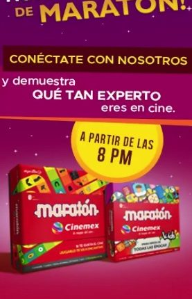 Concurso Maratón Cinemex contingencia 2020 todas las noches a partir de las 8pm