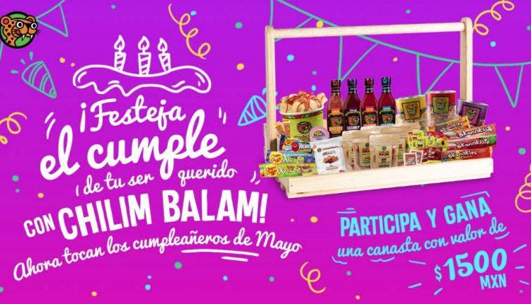 Concurso Chilim Balam Cumpleaños Mayo: Gana canasta de productos de $1,500