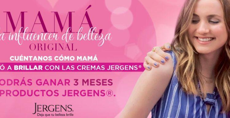 Concurso Jergens Día de las Madres 2020: Gana 3 meses de cremas Jergens