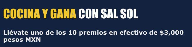 Concurso Cocina y Gana con Sal Sol: Gana 1 de 10 premios de $3,000 pesos
