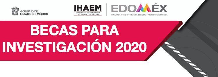 Convocatoria Becas para Investigación IHAEM 2020: Gana $70,000 pesos