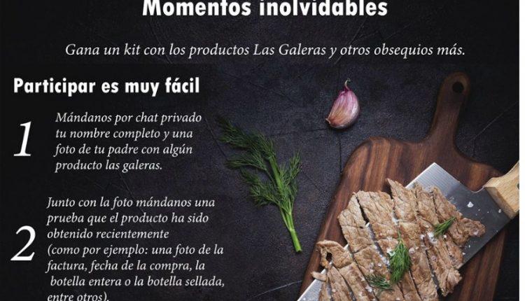 Concurso del Día del Padre Las Galeras: Gana un kit de productos Las Galeras y otros obsequios más
