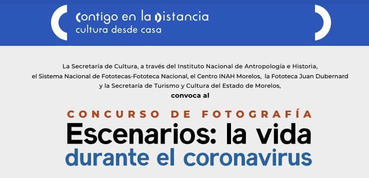Concurso de foto Escenarios: La vida durante el coronavirus Covid-19: Gana de $1,500 a $4,000 pesos