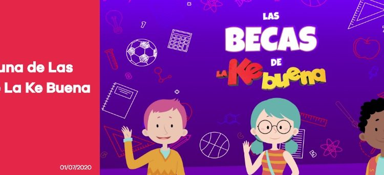 Concurso Becas de la Ke Buena: Gana una de las becas de estudio