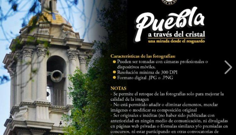 Concurso de foto Puebla a Través del Cristal: Gana premio de $10,000 pesos