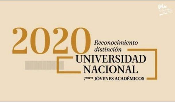 Reconocimiento Distinción Universidad Nacional para Jóvenes Académicos 2020: Gana premios de $255,000 pesos