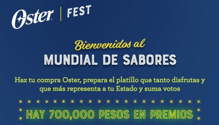 Promo Oster Fest 2020 Mundial de Sabores: Obtén votos y gana hasta $200,000 en osterfest.mx
