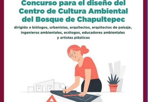 Concurso Centro de Cultura Ambiental del Bosque de Chapultepec: Gana la realización de tu proyecto