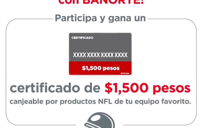 Nuevo Reto Banorte NFL Playoffs: Gana 1 de 5 certificados de $1,500 canjeables por productos NFL