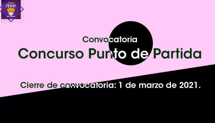 Concurso Punto de Partida UNAM 2021: Gana premios de hasta $8,000
