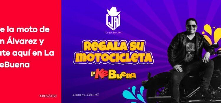 Concurso La Ke Buena Febrero 2021: Gana la motocicleta de Julión Álvarez