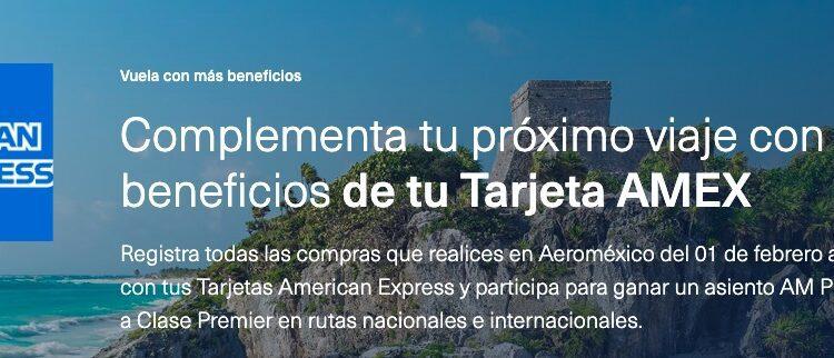 Gana un ascenso a clase Premier en la promo de Aeroméxico y American Express