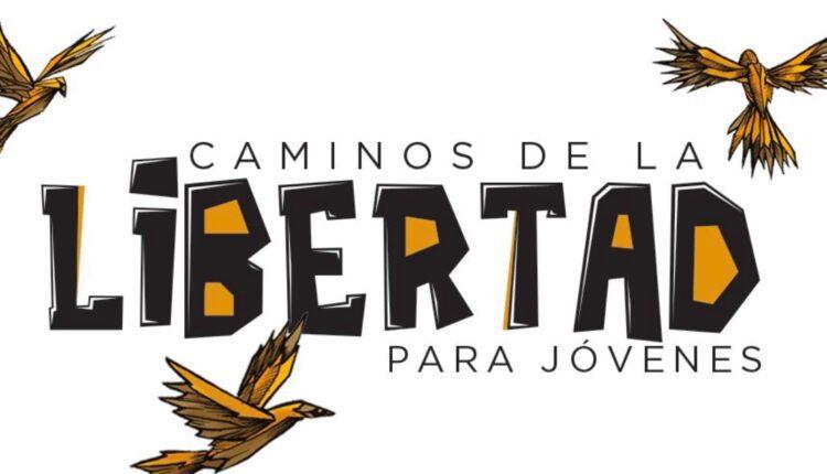 Concurso Caminos de la Libertad para Jóvenes 2021: Gana hasta $50,000 pesos