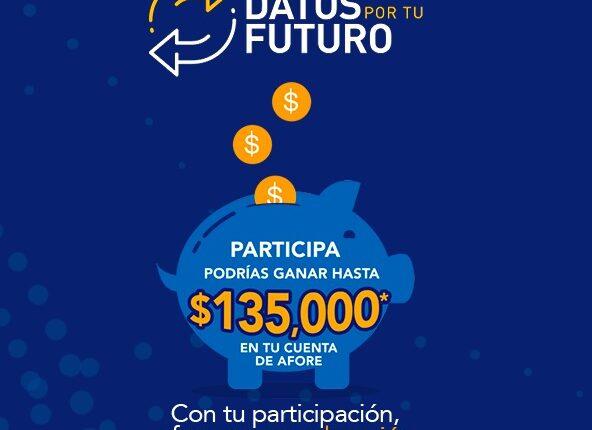 Concurso Profuturo Datos por tu Futuro: Gana hasta $135,000 en tu cuenta de Afore en datosportufuturo.com.mx