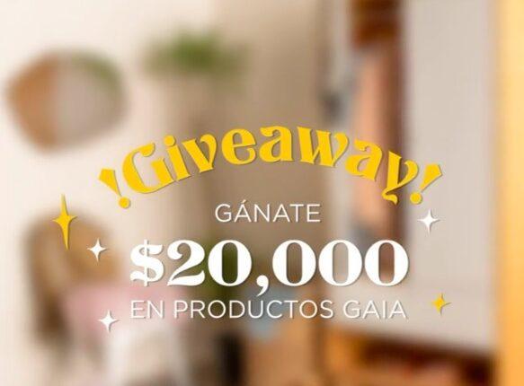 Giveaway GAIA Design: Gana $20,000 en productos