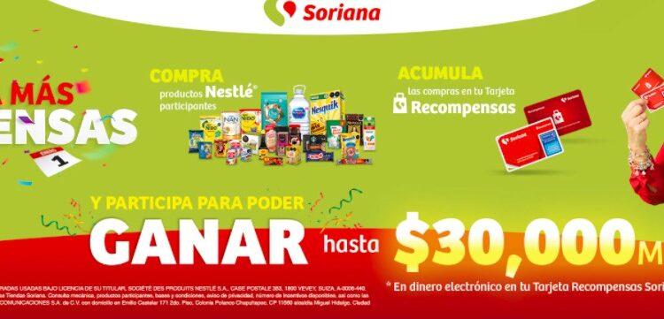 Promoción Soriana Recompensas Nestlé: Gana hasta $30,000 en dinero electrónico