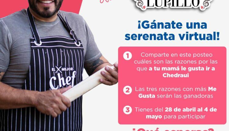 Concurso Chedraui Día de las Madres: Gana serenatas virtuales con Lupillo Rivera