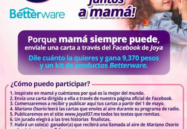 Concurso Joya 93.7 Día de las Madres: Gana $9,370 y kit de productos Betterware