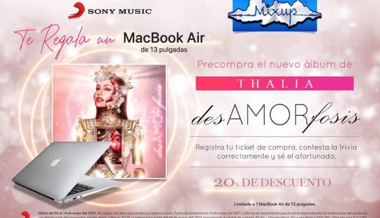 Gana una Macbook Air de 13″ en la trivia de Thalia desAMORfosis de Mixup