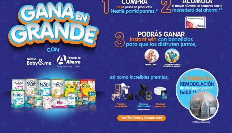 Promoción Nestlé y Farmacias del Ahorro Gana en Grande: Gana remodelación, iPad, carriolas y más